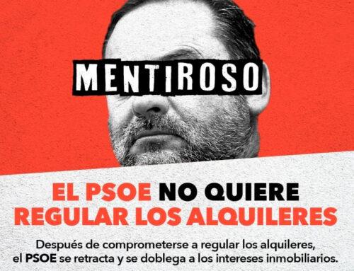 Intolerable: el PSOE no quiere regular los alquileres y amenaza con incumplir los acuerdos de Gobierno